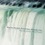 White Water Chopped Sticks 2.0